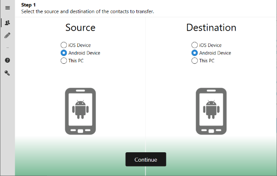 Select Android as source and destination of transfer